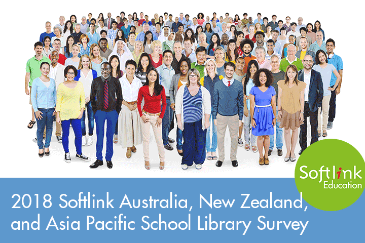 2018 Softlink Australia, New Zealand, and Asia Pacific School Library Survey