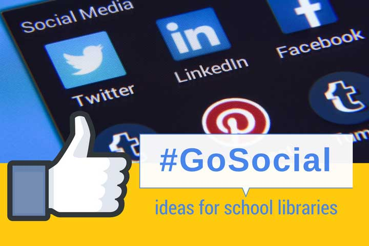Social media-rise your school library