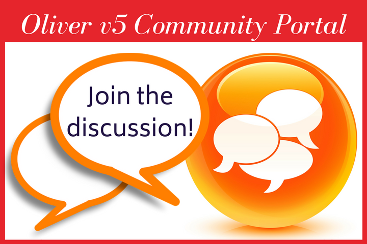 Have you joined a Discussion Group in the new Oliver v5 Community Portal?
