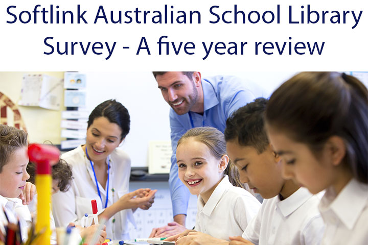 Softlink Australian School Library Survey: A five-year Review (June 2016 ACCESS)