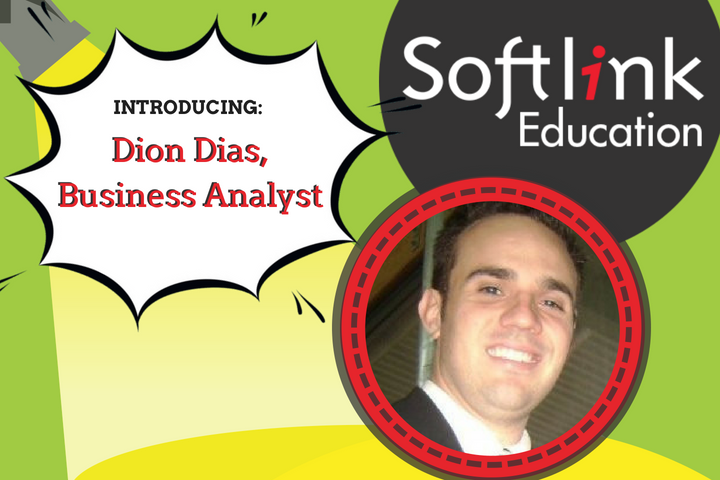 Meet the team: Dion Dias, Softlink Education Business Analyst