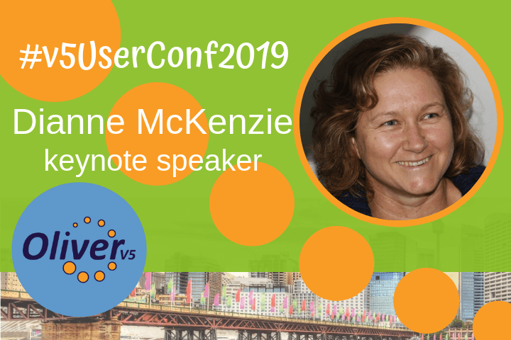 2019 Oliver v5 User Conference: Introducing keynote speaker, Dianne McKenzie