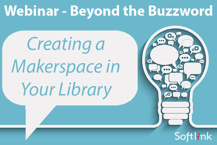 Forget about buzzwords, it's the concepts behind Makerspaces that school libraries should focus on